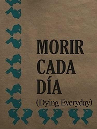 Morir cada Dia