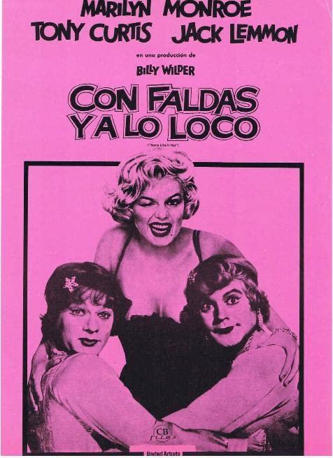 Con faldas y a lo loco, Some like it hot cartel en español